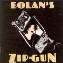 Marc Bolan & T Rex Album - Bolan Zip Gun