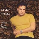 Mark Wills - Loving Every Minute