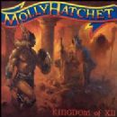 Molly Hatchet - Kingdom of XII