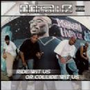 Outlawz Album - Ride Wit Us or Collide Wit Us