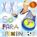 Xuxa Meneghel - So para Baixinho, Vol. 7