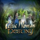 Celtic Woman - Destiny