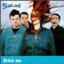 Salad - Drink Me