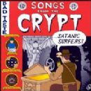 Satanic Surfers Album - Songs From The Crypt