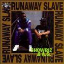 Showbiz & A.G. Album - Runaway Slave