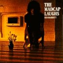 Syd Barret Album - Madcap Laughs