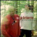 The Go-Betweens Album - The Friends of Rachel Worth