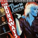 The Runaways - Flaming Schoolgirls