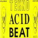Psychic TV - Tekno Acid Beat
