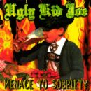 Ugly Kid Joe - Menace to Sobriety