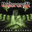 Undercroft - Danza Macabra