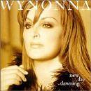 Wynonna Judd - New Day Dawning