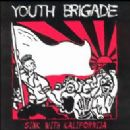 Youth Brigade Album - Sink With Kalifornija