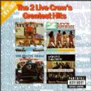 2 Live Crew - 2 Live Crew's Greatest Hits