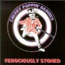 Cherry Poppin' Daddies - Ferociously Stoned