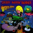 Cherry Poppin' Daddies - Rapid City Muscle Car