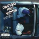Compton's Most Wanted Album - Music to Driveby