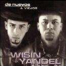 Wisin & Yandel - De Nuevos a Viejos