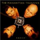 Manhattan Transfer Album - Tonin'