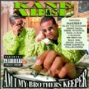 Kane & Able - Am I My Brother's Keeper