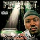 Project Pat Album - Mista Don't Play: Everythangs Workin'