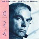 Van Morrison - Did Ye Get Healed