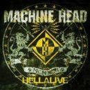 Machine Head - Hellalive