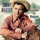 Jimmy Wakely - A Rainbow At Midnight