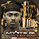 Mystikal - Let's Get Ready