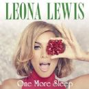 One More Sleep (Remixes) - Leona Lewis - Leona Lewis