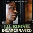 Lil' Boosie - Incarcerated (Deluxe Version)