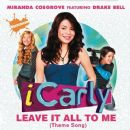 Leave It All to Me - Miranda Cosgrove - Miranda Cosgrove