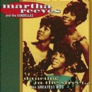 Martha & The Vandellas - Dancing In The Street... The Greatest Hits