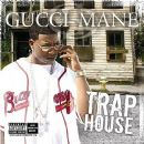 Gucci Mane Album - Trap House