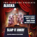Alaska (singer) - Slap It Away
