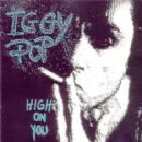 Iggy Pop - High On You