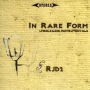 RJD2 - In Rare Form: Unreleased Instrumentals