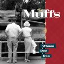 The Muffs - Whoop Dee Doo