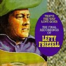 Lefty Frizzell - That's the Way Love Goes