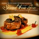 Asher Roth - Seared Foie Gras With Quince And Cranberry