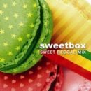 Sweetbox - Sweet Reggae Mix