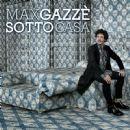 Max Gazze - Sotto casa