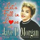 Let's Fall in Love with Jaye P. Morgan - 250 x 249