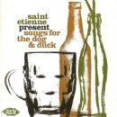 Saint Etienne Album - Songs For The Dog & Duck