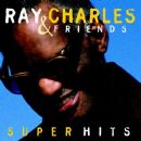 Ray Charles Super Hits - Ray Charles - Ray Charles