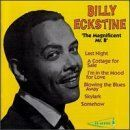 Billy Eckstine - The Magnificent Mr. B
