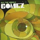 Gomez - See the World
