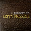 Lefty Frizzell - The Best of Lefty Frizzell