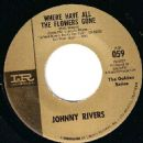 Johnny Rivers - Where Have All The Flowers Gone / By The Time I Get To Phoenix