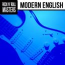 Modern English - Rock n'  Roll Masters: Modern English